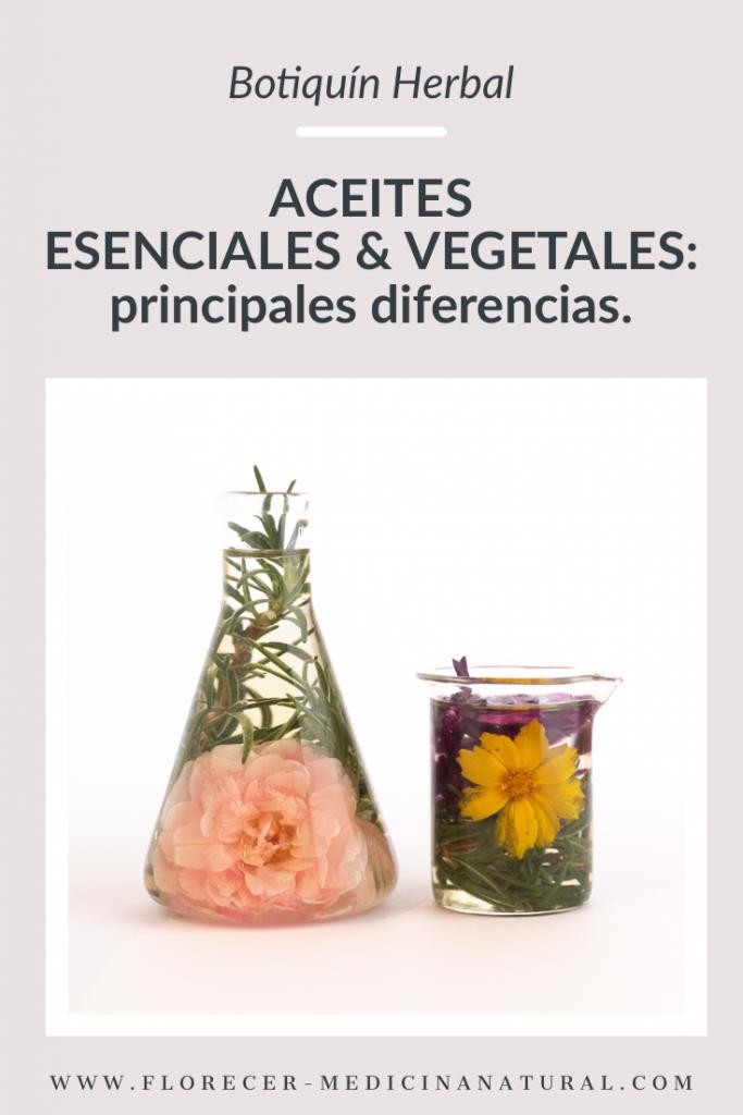 ACEITES ESENCIALES & VEGETALES: principales diferencias.