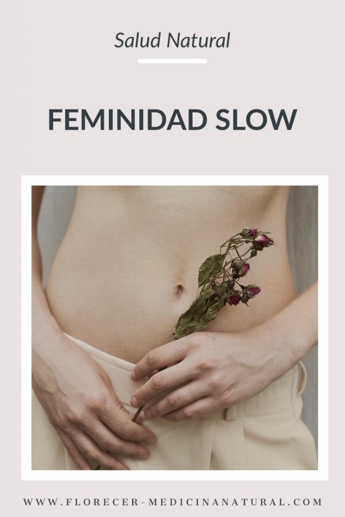 Feminidad Slow