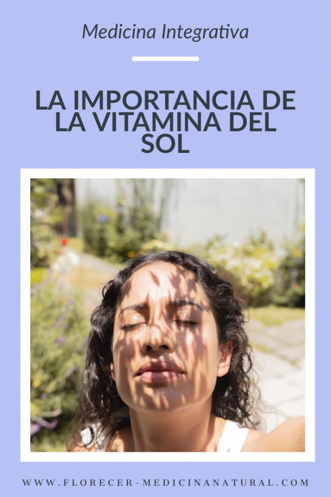 La importancia de la vitamina del sol